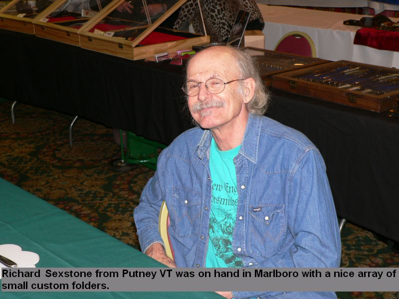 Richard Sextone from Putney VT was on hand in Marlboro with a nice array of small custom folders.