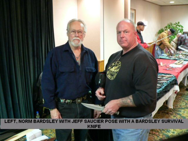 Levt, Norm Bardsley with Jeff Saucier pose with a Bardsley survival knife.