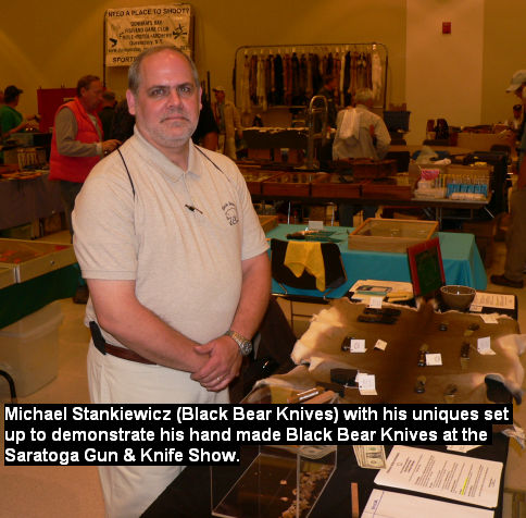 Michael Stankiewiczz (Black Bear Knives) with his unique set up to demonstrate his hand made Black Bear Knives at the Saratoga Gun & Knife Show.