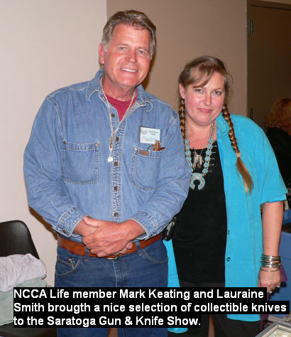 NCCA Life member Mark Keating and Lauraine Smith brought a nice selection of collectible knives to the Saratoga Gun & Knife Show.