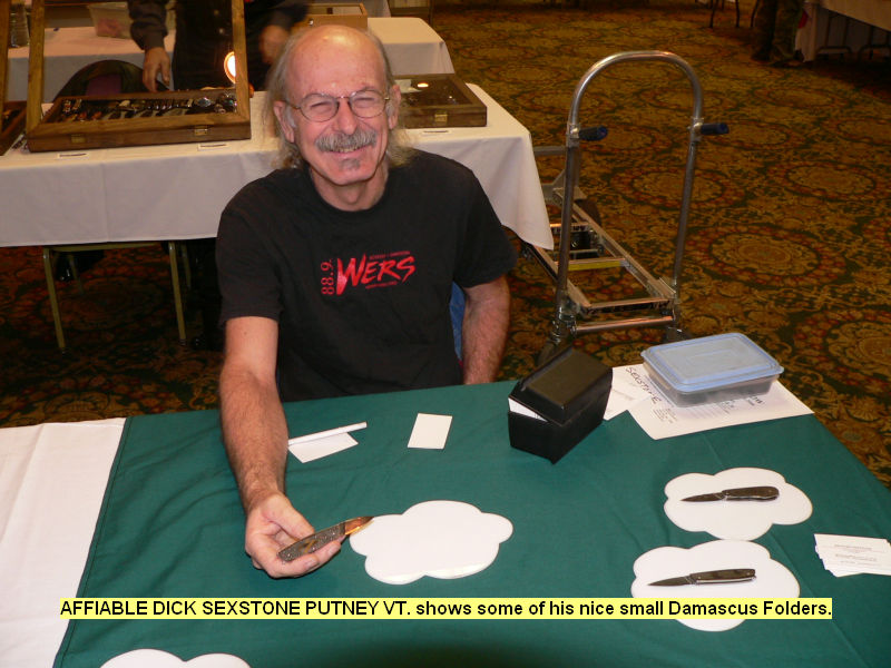 Affiable Dick Sextone Putney VT. shows some of his nice small Damascus Folders.