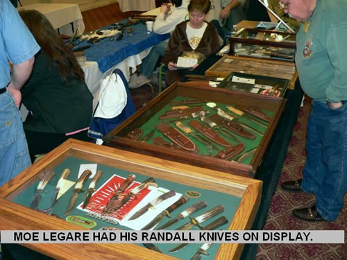 MOE LEGARE HAD HIS RANDALL KNIVES ON DISPLAY.