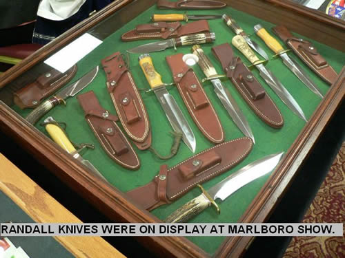 RANDALL KNIVES WERE ON DISPLAY AT MARLBORO SHOW.